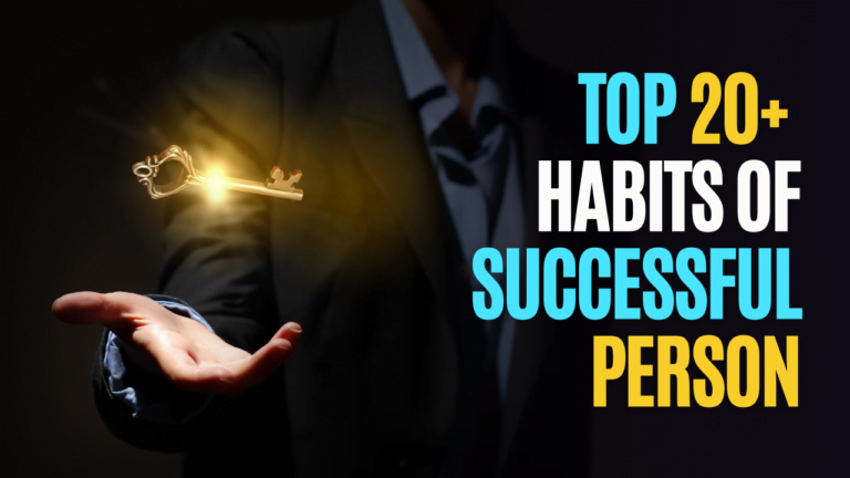 Top 20+ Habits Of Successful Person