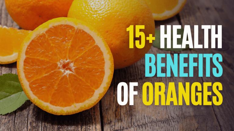 15+ Health Benefits of Oranges