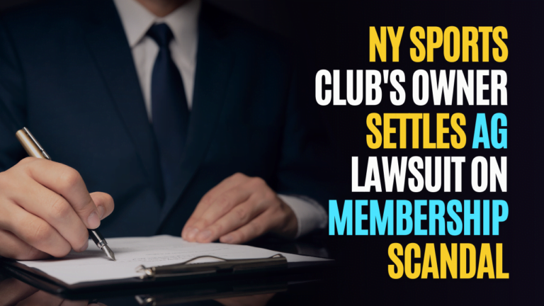 NY Sports Clubs Owner Settles AG Lawsuit after COVID Membership Scandal