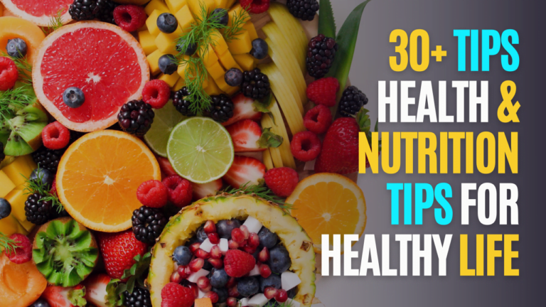 31 Healthy and Nutrition Tips